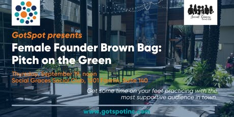 Female Founder Brown Bag: Pitch on the Green tickets