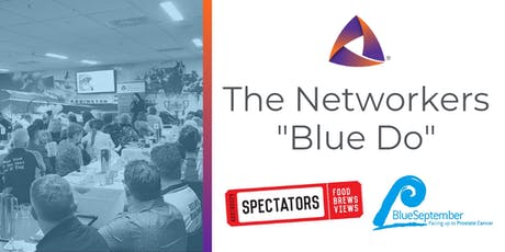 "The Networkers ""Blue Do"" tickets"