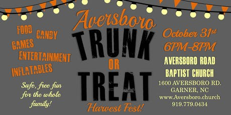 Aversboro Trunk or Treat Harvest Fest! tickets