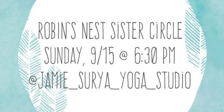 Robin's Nest Sister Circle tickets
