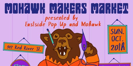 Mohawk Makers Market @ Mohawk tickets