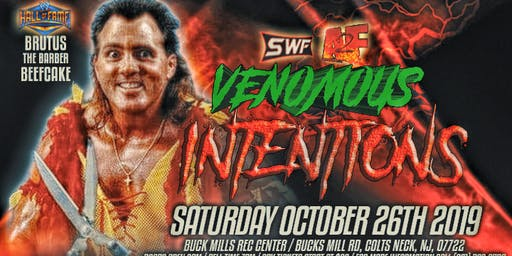 "SWF Wrestling Featuring Brutus The Barber Beefcake ""Venomous. intentions """