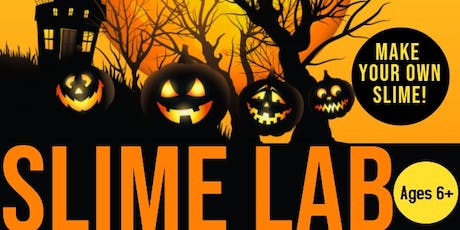 Slime Lab- Halloween Edition tickets