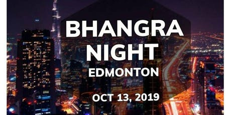 BHANGRA NIGHT - EDMONTON tickets