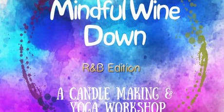 Mindful Wine Down R&B Edition! tickets