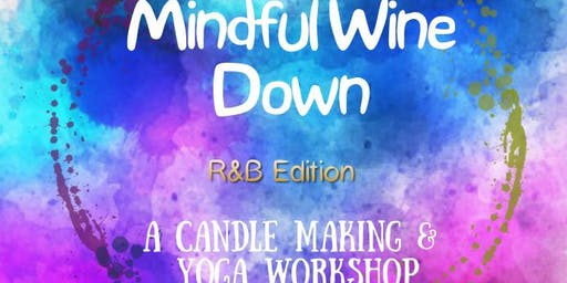 Mindful Wine Down R&B Edition!