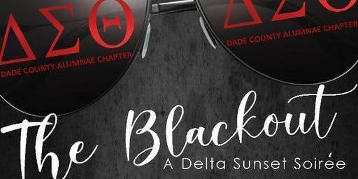 DCAC The Blackout: Delta Sunset Soiree'