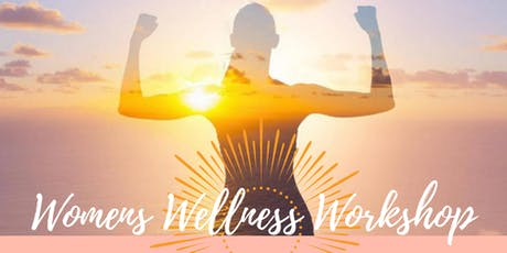 Womens Wellness Workshop tickets