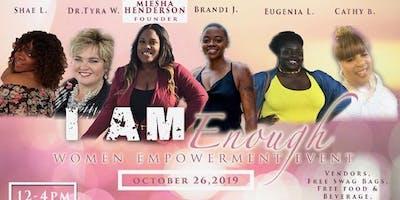 Womens Empowerment Event: I am Enough