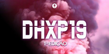 DHXP19 - VIVA O NOVO! ingressos