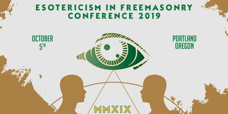 3rd Annual Esotericism In Freemasonry Conference tickets