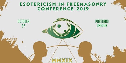 3rd Annual Esotericism In Freemasonry Conference