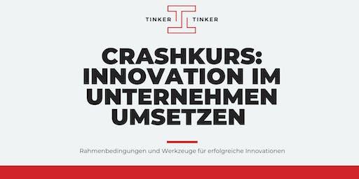 Crashkurs: Innovation im Unternehmen umsetzen
