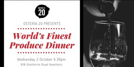 Wine Dinner Series 'World's finest produce' @Osteria 20 tickets