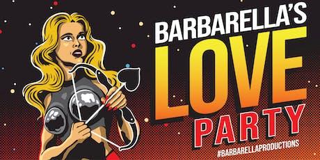 Barbarella LOVE Party tickets