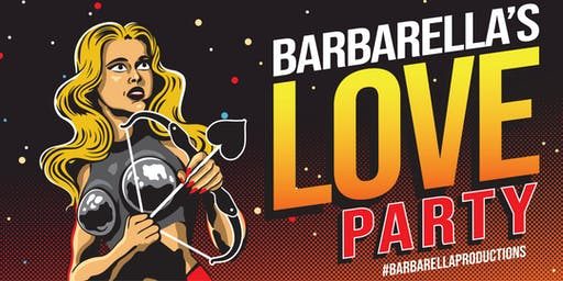 Barbarella LOVE Party