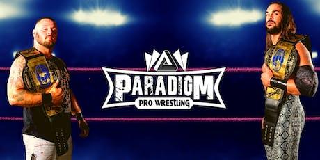 Paradigm Pro Wrestling - 2nd Anniversary Show tickets