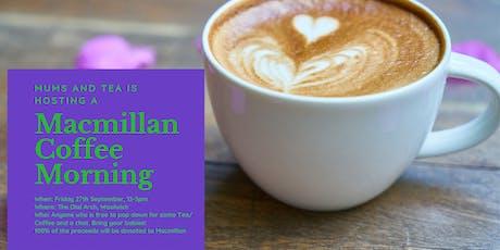 Mums and Tea Meet Up/ Macmillan Coffee Morning tickets