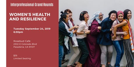 Interprofessional Grand Rounds: Women's Health And Resilience Through Collaboration tickets