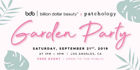 Garden Party with Billion Dollar Beauty x Patchology tickets
