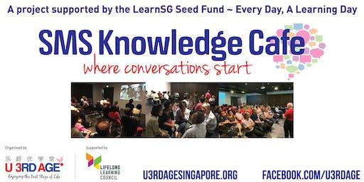 SMS (Seniors-Meet-Seniors) Knowledge Cafe #80