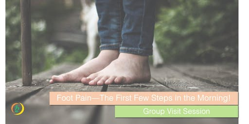 Foot Pain - The First Few Steps in the Morning