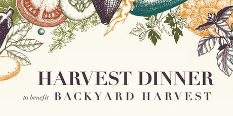 Backyard Harvest's Annual Harvest Dinner tickets