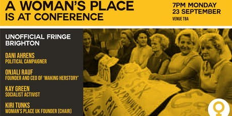 A Woman's Place is at Conference tickets