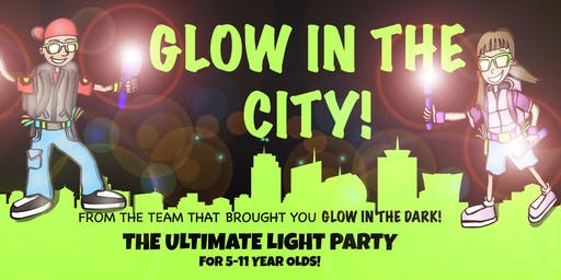 GLOW IN THE CITY!