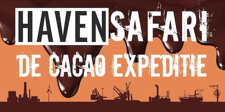 HAVENSAFARI - Cacao Expeditie - Zaterdag tickets