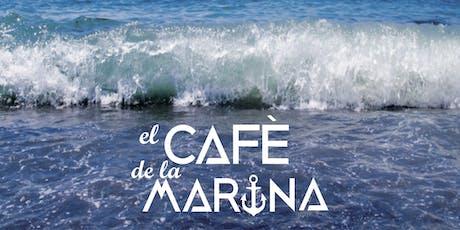 El cafè de la Marina entradas