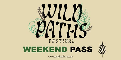 Weekend Pass - All Wild Paths Festival Events