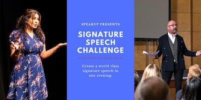 Signature Speech Challenge - Masterclass in Storytelling & Public Speaking