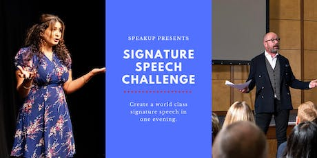 Signature Speech Challenge - Masterclass in Storytelling & Public Speaking tickets