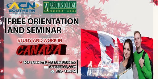 Study and Work in Canada FREE SEMINAR AND ORIENTATION