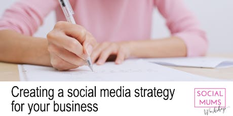Creating a Social Media Strategy for your Business Workshop - Nottingham tickets