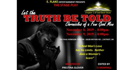 """""""Let The Truth Be Told: Chronicles of A Few Good Men"""" -The Stage Play tickets"""