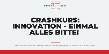 Crashkurs: Innovation - einmal alles bitte! Tickets