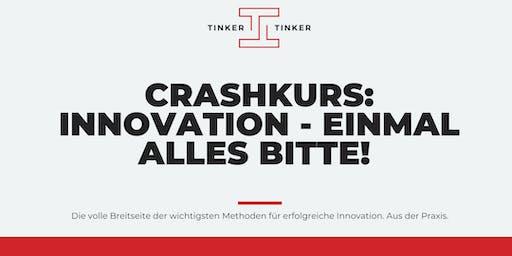 Crashkurs: Innovation - einmal alles bitte!