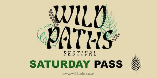 Saturday Pass - Access to all Wild Paths Events on Saturday