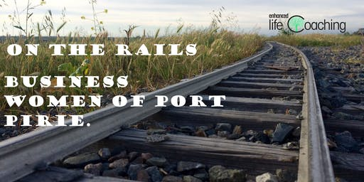 On the Rails-Business Women of Port Pirie