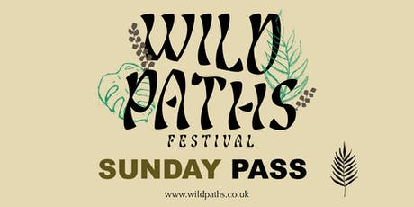 Sunday Pass - Access to all Wild Paths events on Sunday tickets