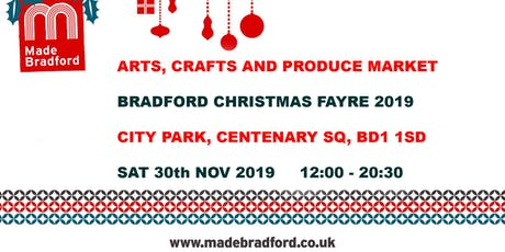 Made Bradford Market - Bradford Christmas Fayre - Sat 30th Nov 2019 tickets