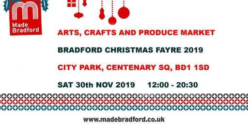 Made Bradford Market - Bradford Christmas Fayre - Sat 30th Nov 2019