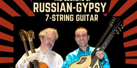 The Secrets of Russian-Gypsy 7-Strings Guitar tickets