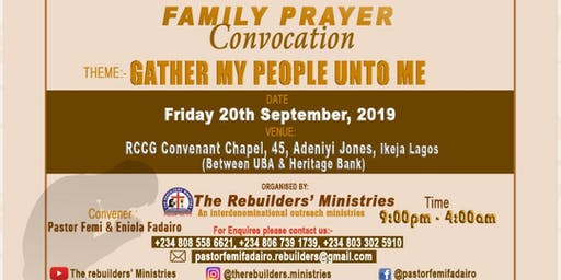Family Prayer Convocation - Gather My people unto Me