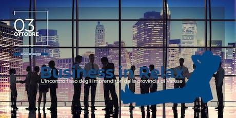 Business in Relax - 3 Ottobre biglietti