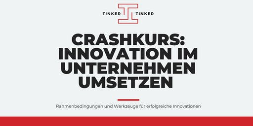 Crashkurs: Innovation im Unternehmen umsetzen (OS)