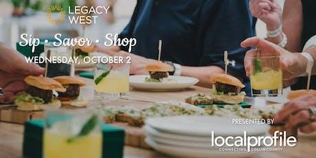 Legacy West: Sip, Savor & Shop tickets