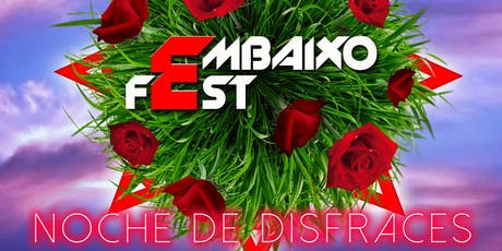 "EMBAIXO FEST - SEP 2019  ""Noche de Disfraces"" entradas"